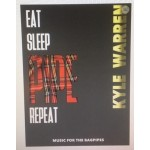 EAT SLEEP PIPE REPEAT by kyle Warren