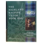 The Highland Bagpipe Tutor Book I