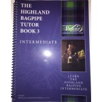 The Highland Bagpipe Tutor Book 3